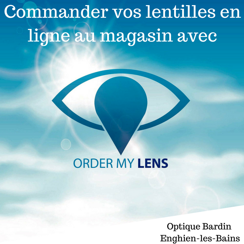 Order my lens Optique Bardin Enghien les bains